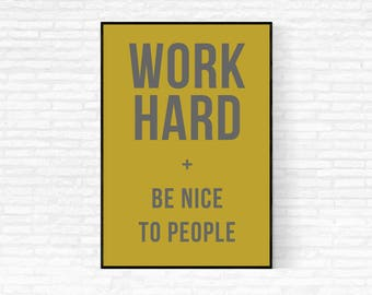 Office Decor - DIGITAL DOWNLOAD - Work Hard and Be Nice to People Poster - Olive Green Print - Motivational Quote - Home Decor - Olive Green