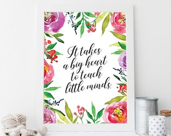 Teacher gift, quote about teachers, gift for teachers, classroom art, back to school, school posters, gift for teacher, classroom decor,