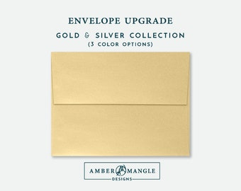 ENVELOPE UPGRADE Gold Silver Envelopes Add-On for Amber Mangle Designs Print Order Invitations A7 Note Cards A2 Stationery A6