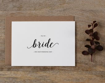 To My Bride On Our Wedding Day, I Can't Wait To Marry You, Wedding Card to Bride, Wedding Day Card, Wedding Cards, Future Wife Card, K3