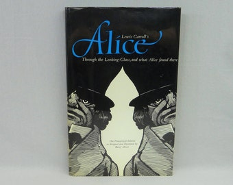 1983 Alice Through the Looking-Glass - Lewis Carroll - Barry Moser Wood Engravings - Pennyroyal Edition UC Berkeley Press - Vintage Book