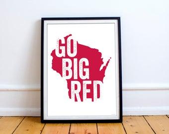 University of Wisconsin UW Madison Badgers Go Big Red Poster 8 x 10