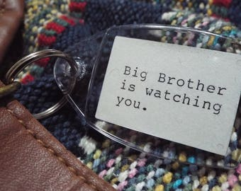 1984 - George Orwell Quote Keyring / Keychain - Big Brother is watching you