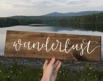 Wanderlust - Wood Sign