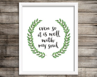 It Is Well With My Soul - Watercolor Printable (Digital Print File)