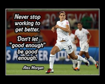 Alex morgan etsy soccer inspirational poster good enough quote wall art motivation wall decor voltagebd Choice Image