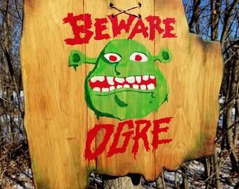 Hand Crafted Beware Ogre Wood Sign, Shrek Decor,  Beware Ogre Wood Sign,  Shrek Sign, Kids Room Decor, Shrek Movie