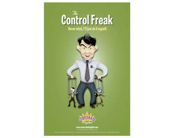 Control Freak Poster by Corporate Kingdom®