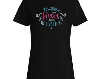 Snowflakes Are Kisses From Heaven Ladies T-shirt t720f
