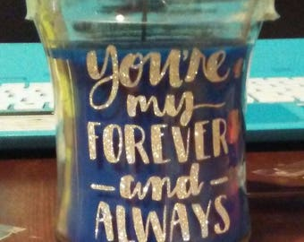 Forever&Always Candle!