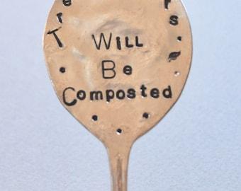 Trespassers Will Be Composted - hand stamped Garden Marker Vintage Spoon Garden Art