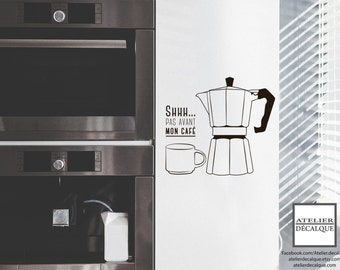 wall decal no. MG- 002 - - Shhh... Not beffore coffee