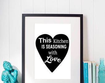 This Kitchen is Seasoning with Love, Printable Art, Printables, Digital Prints, Poster, Digital Download, Scandinavian, Gift For Kitchen
