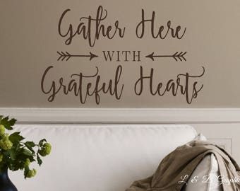 Gather Here With Grateful Hearts Vinyl Wall Decal Scripture Dining Room Kitchen