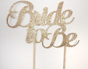 Bride To Be Cake Topper, Bridal Shower Cake Topper, Bachelorette Cake Topper