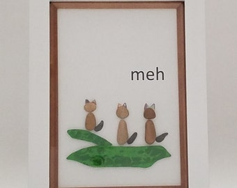 The cat's meh - ow