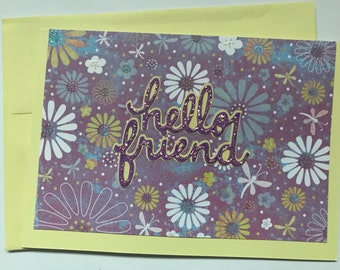 """Handmade Friendship card with """"Hello Friend"""" in Cursive Font with Glitter Writing and Flower Background"""