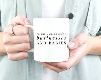 entrepreneur mom, entrepreneur mug, inspirational mug, motivational mug, quote mug, boss lady, boss babe, mom mug, business mom,