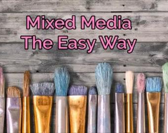 Mixed Media Art Class - Digital Content - Online Class - Art Class - Mixed Media Techniques - Art Workshop - How To Art Class - Beginners