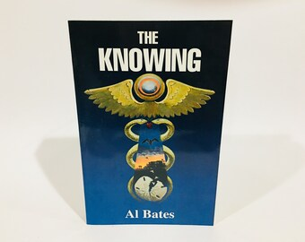 Vintage Non-Fiction Book The Knowing by Al Bates 1996 Softcover