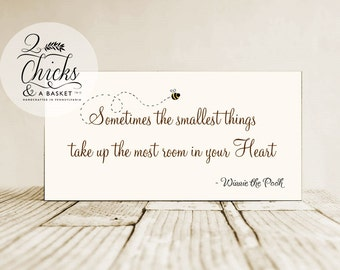 Sometimes The Smallest Things Sign,  Wood Nursery Decor, Winnie the Pooh Quote, Nursery Sign, Baby Sign