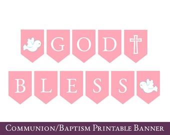 First Communion Banner, Communion bunting, Printable Baptism banner, Communion party decor, Banner says -- GOD BLESS