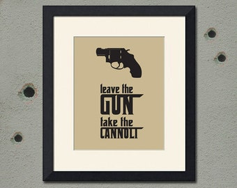 Godfather Inspired Art Print, Leave the Gun, Take the Cannoli – Quote – Various Sizes Avao;an;e