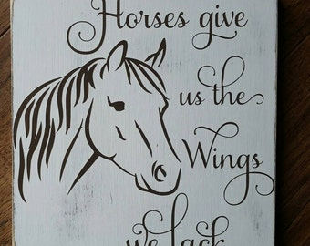 Equestrian Decor - Equestrian Gift - Equestrian Sign - Equestrian Art - Horse Wood Sign - Horses Give Us the Wings We Lack - Wooden Sign