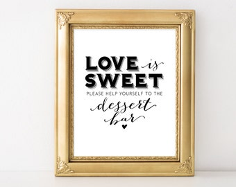 INSTANT DOWNLOAD dessert bar sign / love is sweet sign / wedding dessert table sign