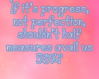 Progress not Perfection Funny Sobriety Card