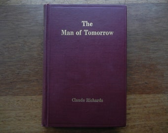 The Man of Tomorrow by Claude Richards ~ 1917