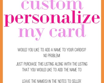 Custom personalize my card with a name fee | Add a Name to the Front of your card