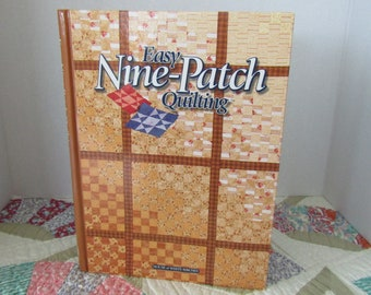 Easy Nine- Patch Quilting from House of White Birches
