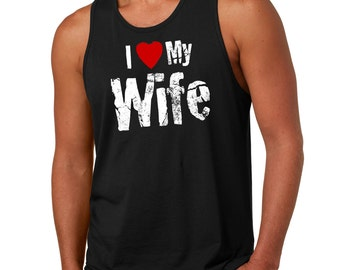 I Love My Wife Tank Top Gift For Husband Mens Tank Top
