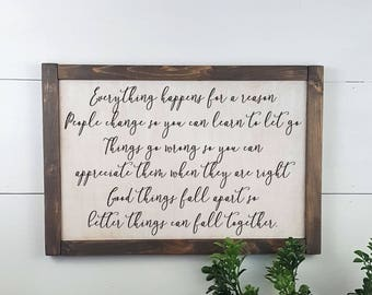 Everything happens for a reason - Custom Rustic Wooden Sign - Made to Order - Home Decor