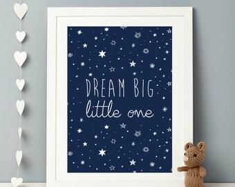 Nursery or Children's print - Dream big little one