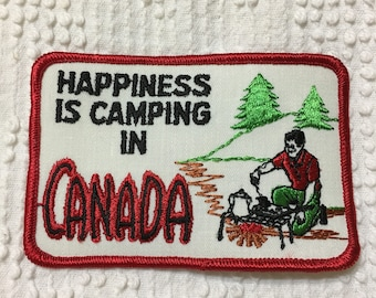 Happiness is CAMPING in CANADA Nature Forest Campfire Vintage Patch L@@K TREES