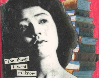 The Things I Want to Know are in Books