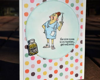 Handmade greeting card, Funny card, Funny nurse card, get well soon card