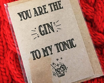 Valentines Day Card/Funny Valentines Card/Gin and Tonic Card/Valentines Day Card For Him/Valetines Day Card For Her/Valentines/Cards/G&T