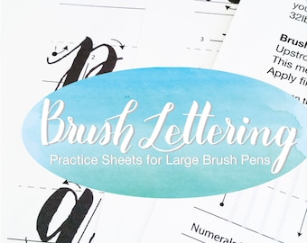Brush Lettering Practice Sheets for Large Brush Pens, Hand lettering practice sheets, Modern Calligraphy practice sheets