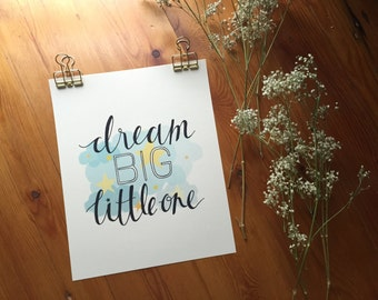 Dream Big Little One // Nursery and kids room print // Clouds and stars // Calligraphy quote // Baby shower gift // New baby gift