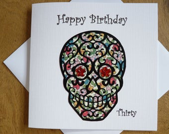 Sugar skull  Happy Birthday card 30th birthday card - Thirty Card
