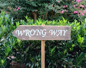 Wrong Way Sign, Rustic Street Sign, Wooden Parking Sign, Custom Wood Signs, Barn Wood Signs, Wooden Directional Sign, Wooden Wedding Signs
