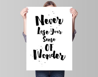 Printable Wall Art Printable Quote Decor calligraphy print home decor typography Never Lose Your Sense Of Wonder 8x10inch