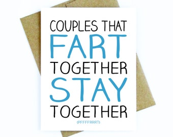 Funny Anniversary Card for Boyfriend, Girlfriend, Husband or Wife / Love Card / Funny Birthday Card Husband - Fart Together, Stay Together