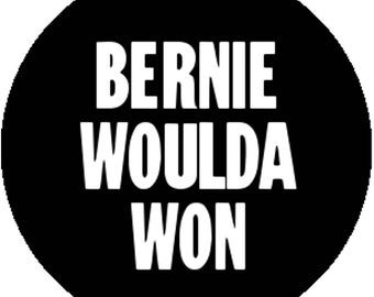 1 Inch 25mm Black Fashion Badge Button Pin Bernie Sanders Woulda Would Have Of Won Progressive Liberal