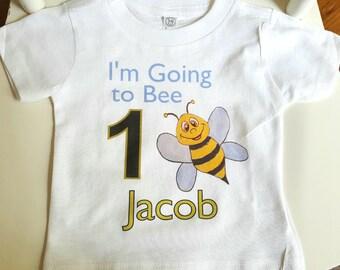 Bee birthday shirt   I'm going to bee 1 birthday shirt   Bee 1 birthday   I'm going to be any birthday number