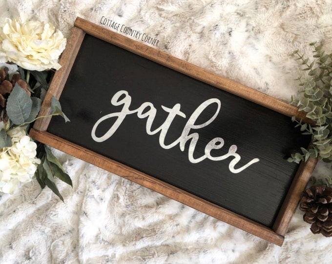 Small Galvanized Gather Sign - Framed Gather Sign - Farmhouse Style Sign - Fixer Upper Style Sign - Farmhouse Decor - Rustic Sign
