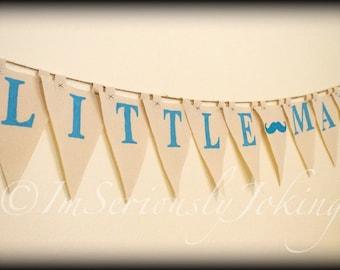 Little Man Banner-Mustache Party Banner - Mustache- Blue-Little Man Party-Baby Shower Banner-Mustache Theme-Mustache Party-Baby Boy Birthday
